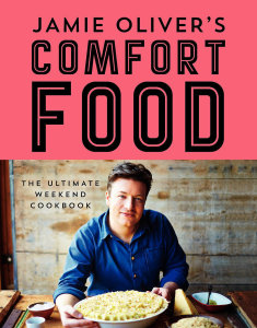Jamie-Oliver-Comfort-Food-Ultimate-Weekend-Cookbook
